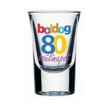 Üvegpohár feles Boldog 80. Szülinapot, 30328